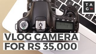 Used DSLR under RS 35,000 for vlog in Pakistan