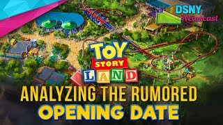 Analyzing the Rumored OPENING DATE for Toy Story Land at Walt Disney World - Disney News - 10/19/17
