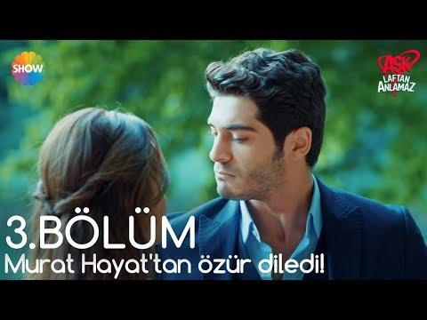 Xxx Mp4 Aşk Laftan Anlamaz 3 Bölüm Murat Hayat Tan özür Diledi 3gp Sex