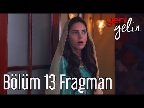 Yeni Gelin 13. Bölüm Fragman