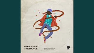 Let's Start The Dance (Alex Preston Remix)