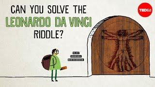 Can you solve the Leonardo da Vinci riddle? - Tanya Khovanova