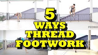 BREAKDANCE TUTORIAL I 5 WAYS TO ENTER FROM THREAD TO FOOTWORK