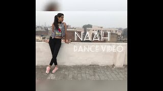 Naah Dance Video / Hardy Sandhu