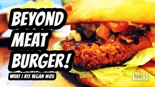 BEYOND MEAT BURGER TASTE TEST + WHAT I ATE #85 | Mary's Test Kitchen