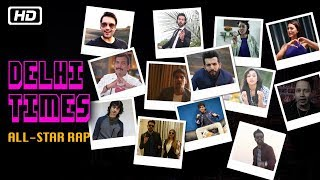 Delhi Times All-Star Rap