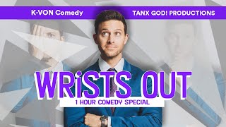 "K-von Presents: ""Wrists Out"" (New 1hr Standup Special) - Trailer A"