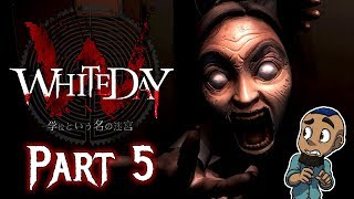 OMG WHY??? | White Day: A Labyrinth Named School REMAKE — Part 5 | Horror Game Gameplay PS4 / PC