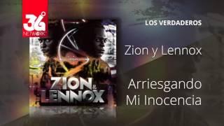 Ariesgando mi inocencia - Zion y Lennox - Los Verdaderos [Audio]