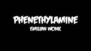Emilian Wonk (Phenethylamine) - Xtreme Chops [Free Download - Playlist in Description]