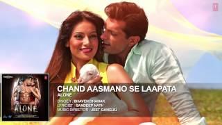 'Chand Aasmano Se Laapata' FULL AUDIO Song   Alone   Bipasha Basu   Karan Singh Grover