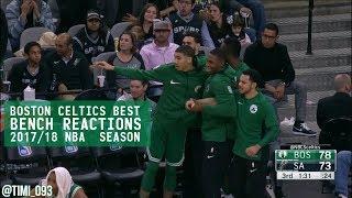 Boston Celtics Best BENCH REACTIONS from 2017/18 NBA Season