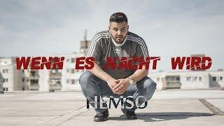 HEMSO -  WENN ES NACHT WIRD (Prod. by KD-Beatz&Niza)
