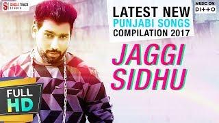 Guri | Jaggi Sidhu | Makeup, Breakup & Vespa Latest New Punjabi Songs  | Compilation 2017