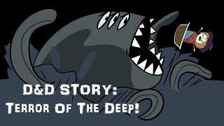 D&D Story: Terror Of The Deep! (module SPOILERS!)