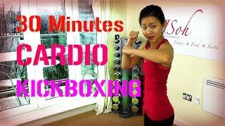 30 Minutes Cardio Kickboxing (Burn 300 Calories!)