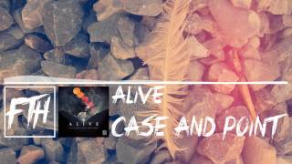 [House] Case and Point - Alive [Free Download]