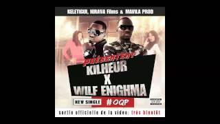 KILHEUR , WILF ENIGHMA '' OQP''