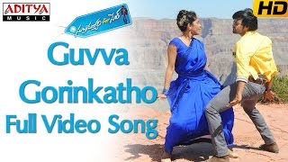 Download Guvva Gorinkatho Full Video Song || Subramanyam For Sale  Video Songs 3Gp Mp4