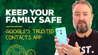 Keep track of your kids with Trusted Contacts from Google