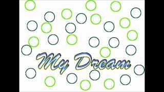 My Dream Puntata 1