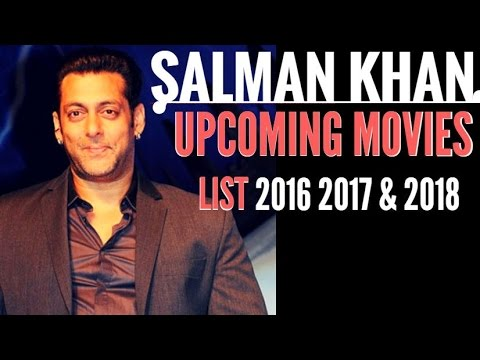 Xxx Mp4 Salman Khan New Upcoming Movies In 2016 2017 And 2018 Latest Hot News With Release Date 3gp Sex