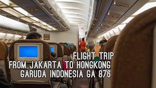 Flight Trip Jakarta to Hongkong   Garuda Indonesia GA 876