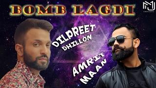 Bamb Lagdi (Full Video) | Amrit Maan & Dilpreet Dhillon | Latest Punjabi Song 2017