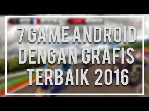7 Game Android dengan Grafis Terbaik | HD