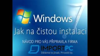 Čistá instalace Windows 7