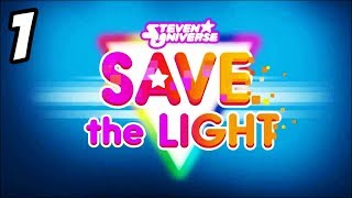 Steven Universe Save The Light | #1