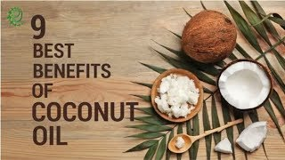 9 Best Benefits Of Coconut Oil | Organic Facts