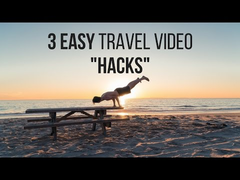 How To Make Travel Videos 3 Easy Hacks