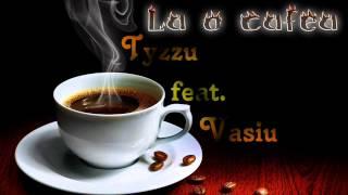 Download Tyzzu feat Vasiu - La o cafea