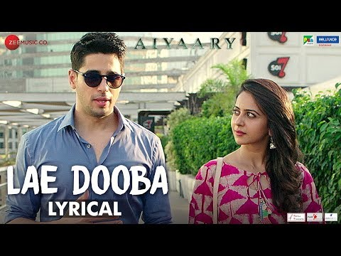 Xxx Mp4 Lae Dooba Lyrical Aiyaary Sidharth Malhotra Rakul Preet Sunidhi Chauhan Rochak Kohli 3gp Sex