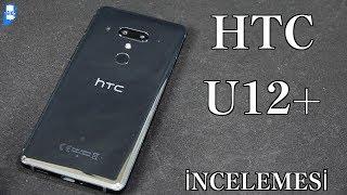 hTC U12 plus incelemesi 4K
