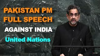 Pakistan PM Shahid Khaqan Abbasi FULL SPEECH against India at UN General Assembly