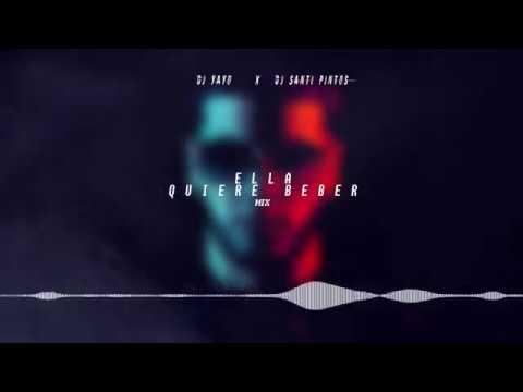 Xxx Mp4 ELLA QUIERE BEBER REMIX DJ YAYO ✘ DJ SANTI PINTOS ✘ ANUEL AA 3gp Sex