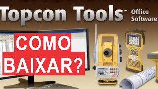 Topcon tools - Como baixar?