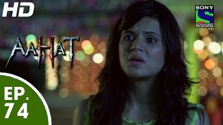 Aahat - आहट - Episode 74 - 28th July, 2015