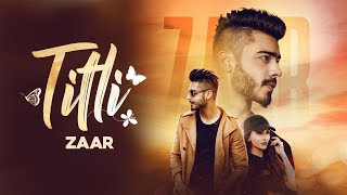 TITLI (Official Video) - Zaar | Dev | Latest Punjabi Songs 2018 | Lokdhun