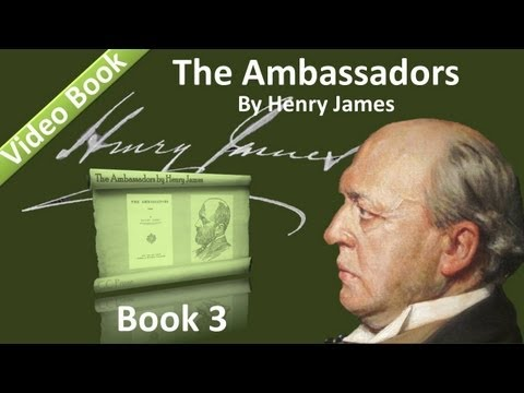 Book 03 The Ambassadors Audiobook by Henry James Chs 01 02
