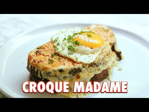 Croque Madame The Greatest Grilled Cheese In The World