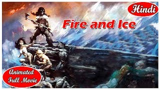 Fire and Ice - I Animated Full Movie  I Hindi Movies  For Kids