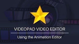 Using the Animation Editor | VideoPad Video Editor Tutorial