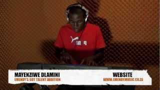 MAYENZIWE DLAMINI - EMENDY'S GOT TALENT AUDITION