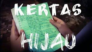 """Kertas Hijau"" - Scientia Tres Production"