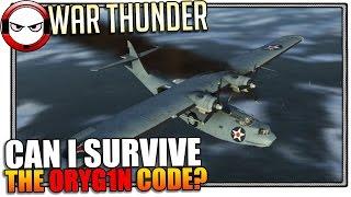 War Thunder - Survive the ORYG1N Code?