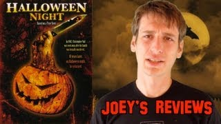 Joey's Reviews: Halloween Night (2006)