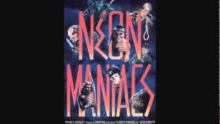 Neon Maniacs (1986)-Baby Lied Song